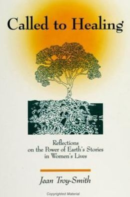 Called to Healing: Reflections on the Power of Earth's Stories in Women's Lives