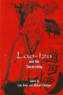 Lao-Tzu and the Tao-Te-Ching