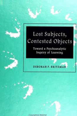 Lost Subjects, Contested Objects