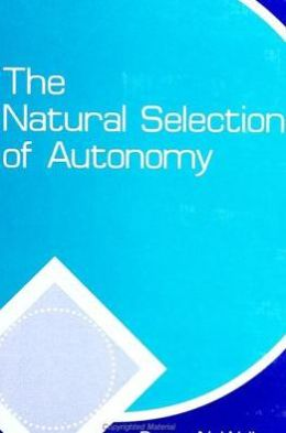 The Natural Selection of Autonomy