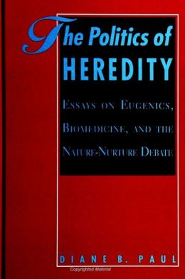 Politics Of Heredity, The