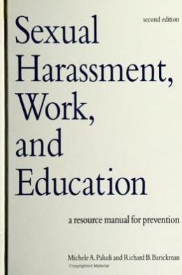 Sexual Harassment, Work, and Education: A Resource Manual for Prevention