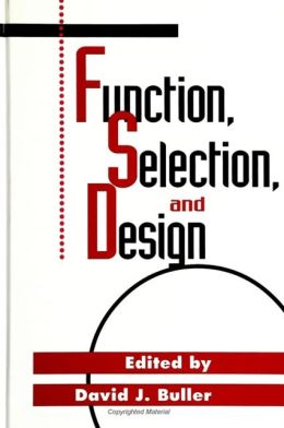 Function, Selection, and Design