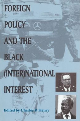Foreign Policy and the Black (Inter)National Interest