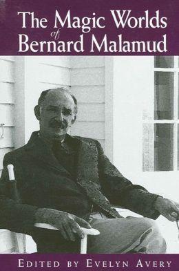 The Magic Worlds of Bernard Malamud