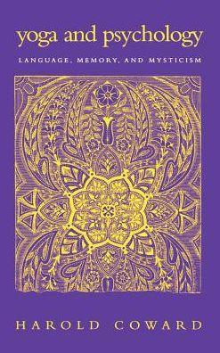 Yoga and Psychology: Language, Memory, and Mysticism