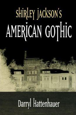 Shirley Jackson's American Gothic