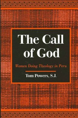The Call of God: Women Doing Theology in Peru