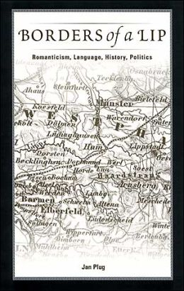 Borders of a LIP: Romanticism, Language, History, Politics