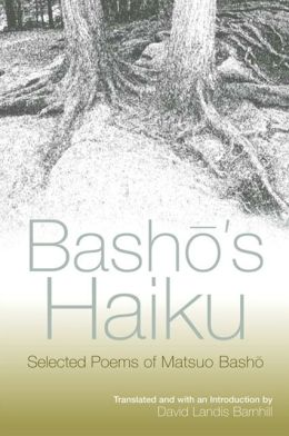 Basho's Haiku: Selected Poems by Matsuo Basho