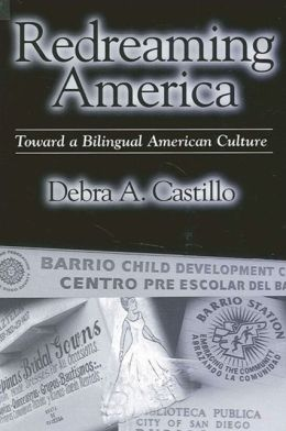 Redreaming America: Toward a Billingual American Culture