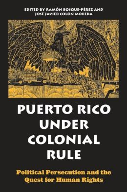 Puerto Rico under Colonial Rule