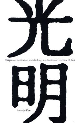 Dogen on Meditation and Thinking: A Reflection on His View of Zen