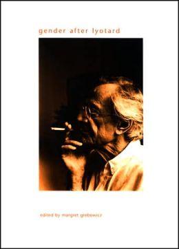 Gender after Lyotard