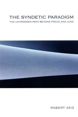 The Syndetic Paradigm: The Untrodden Path Beyong Frued and Jung