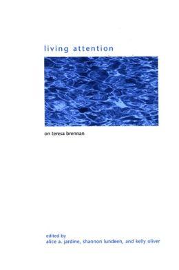 Living Attention: On Teresa Brennan