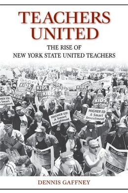 Teachers United: The Rise of New York State United Teachers