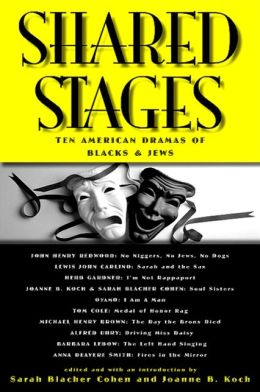 Shared Stages: Ten American Dramas of Blacks and Jews