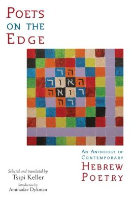 Poets on the Edge: An Anthology of Contemporary Hebrew Poetry