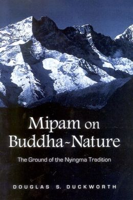 Mipam on Buddha-Nature: The Ground of the Nyingma Tradition