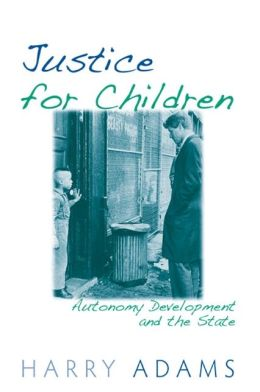 Justice for Children: Autonomy Development and the State