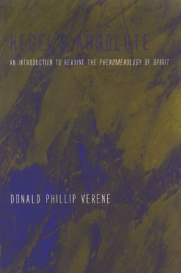 Hegel's Absolute: An Introduction to Reading the Phenomenology of Spirit