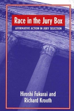 Race in the Jury Box: Affirmative Action in Jury Selection