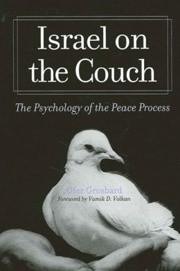 Israel on the Couch (SUNY Series in Israeli Studies): The Psychology of the Peace Process