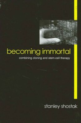 Becoming Immortal: Combining Cloning and Stem-Cell Therapy