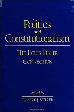 Politics and Constitutionalism