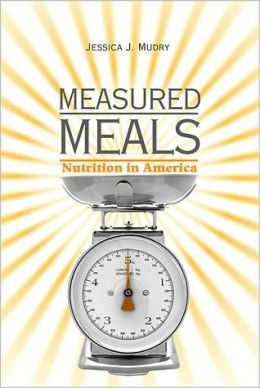 Measured Meals: Nutrition in America