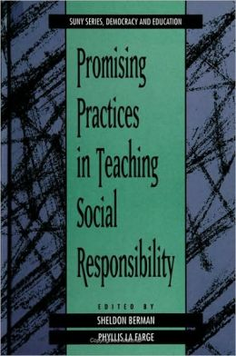Promising Practices in Teaching Social Responsibility