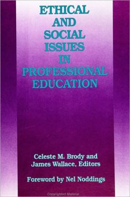 Ethical and Social Issues in Professional Education