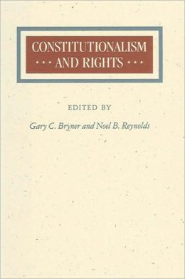 Constitutionalism and Rights