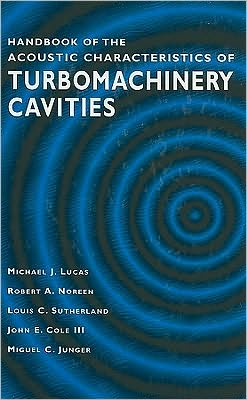 Handbook of the Acoustic Characteristics of Turbomachinery Cavities
