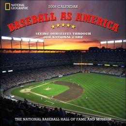 2006 Baseball as America (Nat'l Geo) Wall Calendar