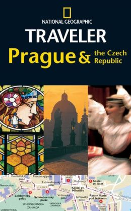 National Geographic Traveler: Prague & the Czech Republic