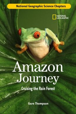 Science Chapters: Amazon Journey: Cruising the Rain Forest