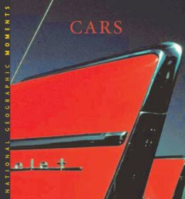 Cars (National Geographic Moments Series)