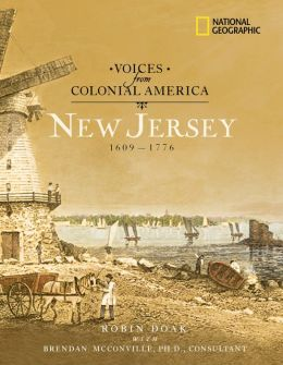 New Jersey, 1609-1776 (Voices from Colonial America Series)