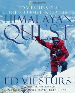 Himalayan Quest: Ed Viesturs on the 8,000 - Meter Giants