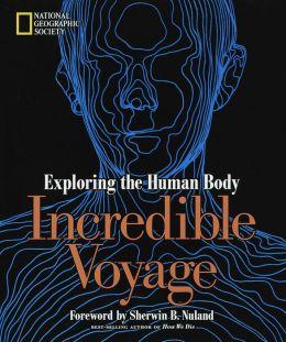 Incredible Voyage: Exploring the Human Body