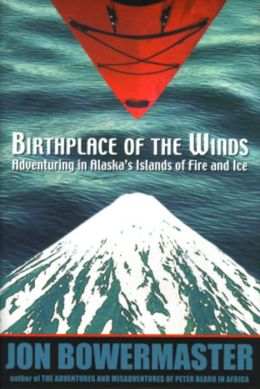 Birthplace of the Winds: Storming Alaska's Islands of Fire and Ice