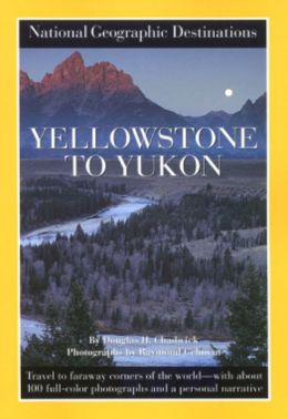 Yellowstone to Yukon Douglas H. Chadwick
