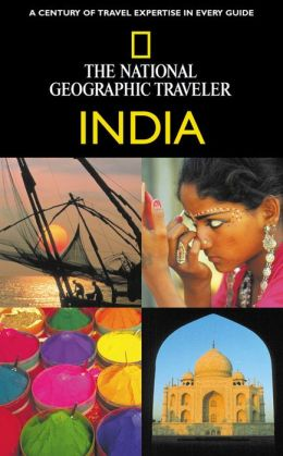 The National Geographic Traveler: India