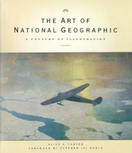 The Art of National Geographic: A Century of Illustrations