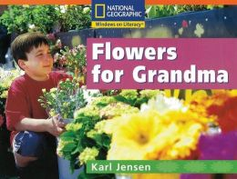 Windows on Literacy Step Up (Science: Plants Around Us): Flowers for Grandma