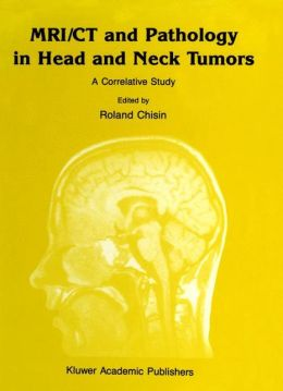 MRI/CT and Pathology in Head and Neck Tumors: A Correlative Study
