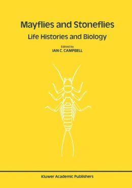 Mayflies and Stoneflies: Life Histories and Biology: Proceedings of the 5th International Ephemeroptera Conference and the 9th International Plecoptera Conference