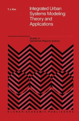 Integrated Urban Systems Modeling: Theory and Applications